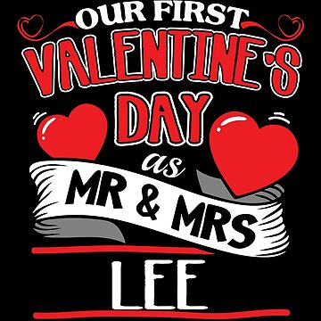 Lee First Valentines Day As Mr And Mrs by epicshirts