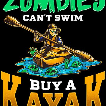 Kayak Funny Quote by Pixelofart