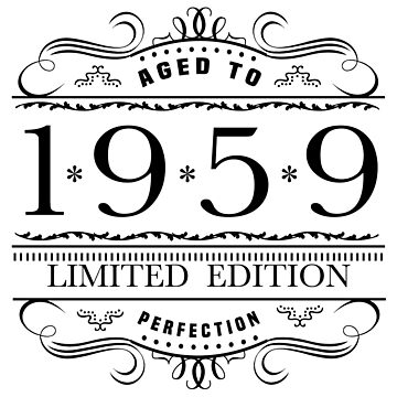 1959 Limited Edition Birthday by thepixelgarden