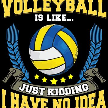 Volleyball Lovers Funny by Pixelofart