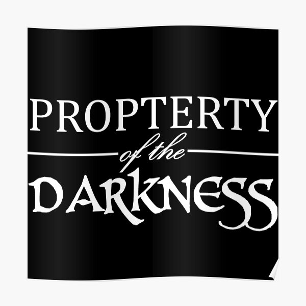 Property Of The Darkness Poster
