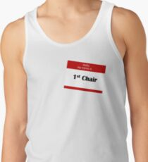 Hello My Name Is 1st Chair Tank Top