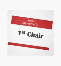 Hello My Name Is 1st Chair Scarf
