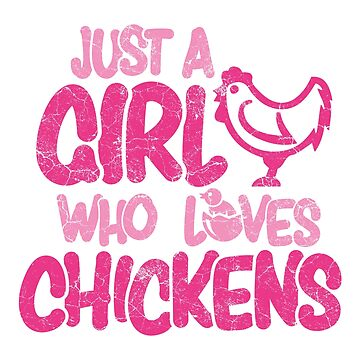 Only a girl who loves chickens by IchliebeT-Shirt
