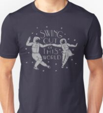 Swing Out of This World Unisex T-Shirt