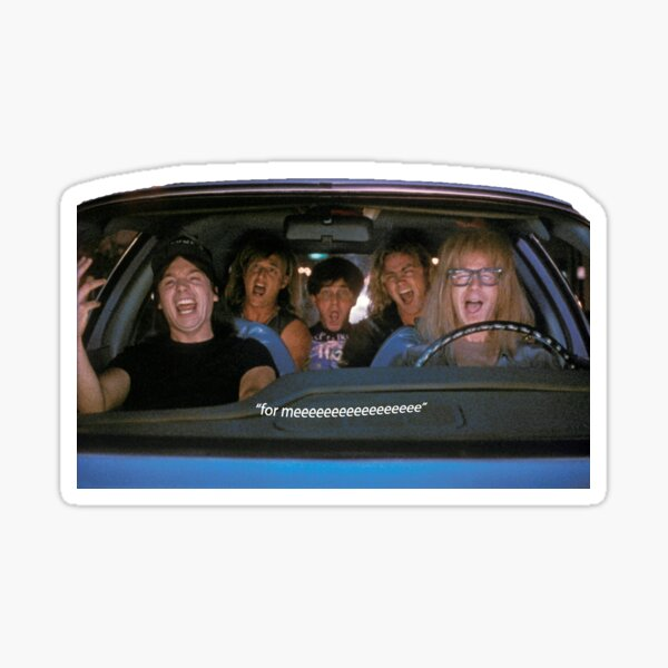 Wayne's World Car  Sticker