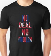 Kein Deal kein Problem T-Shirt Slim Fit T-Shirt