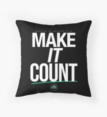 MAKE IT COUNT (White) Throw Pillow