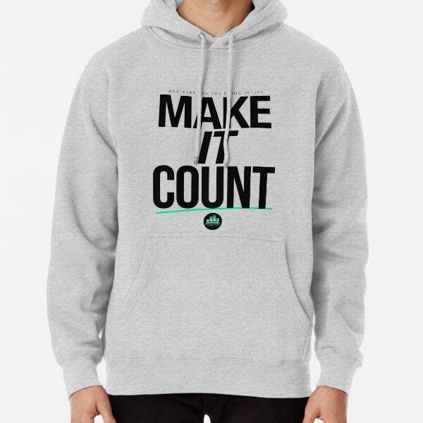Make It Count (Black) Pullover Hoodie