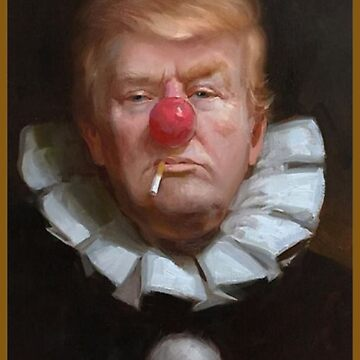 Clown President Donald Trump by almosthillwood