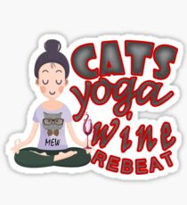 Cats Yoga Wine Rebeat T-shirt gift for your mom,gift for your wife gift to any women love that  Sticker
