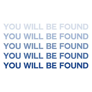 DEH -You Will Be Found by broadway-island
