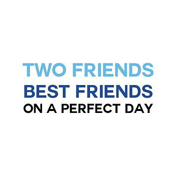 DEH: Best friends on a perfect day by broadway-island