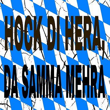 HOCK DI HERA, DA SAMMA MEHRA BAVARIAN by Kriv71
