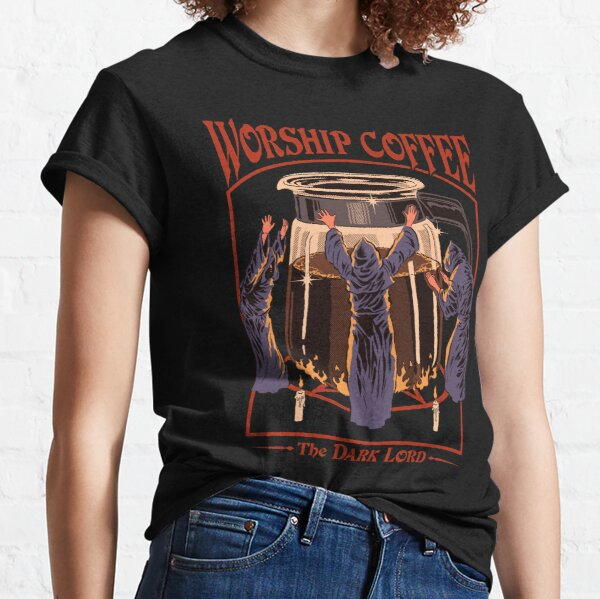 Worship Coffee Classic T-Shirt
