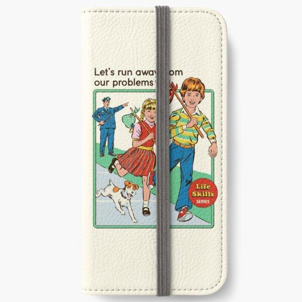 Lass uns weglaufen iPhone Flip-Case