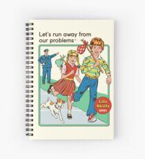 Let's Run Away Spiral Notebook