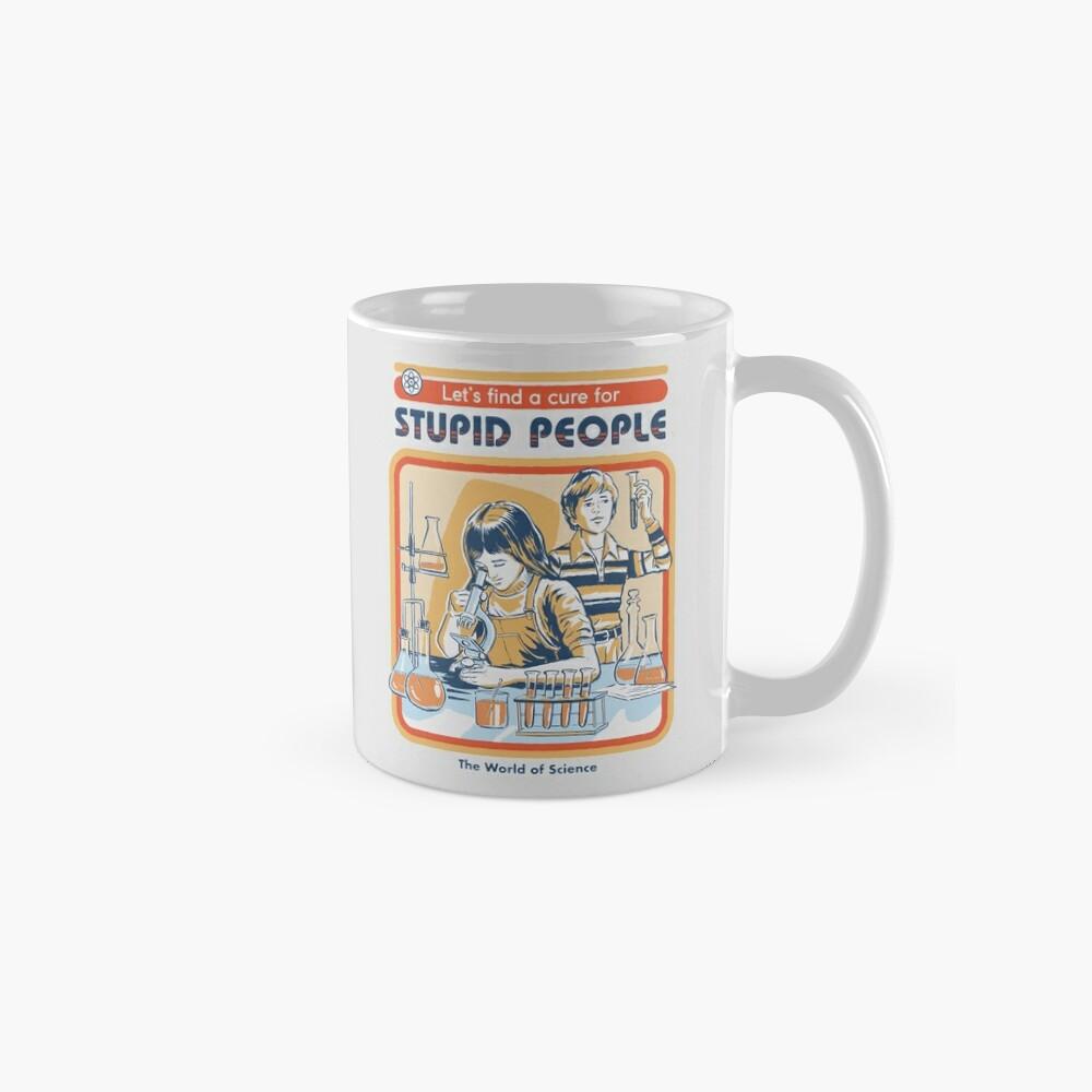 A Cure For Stupid People Mug