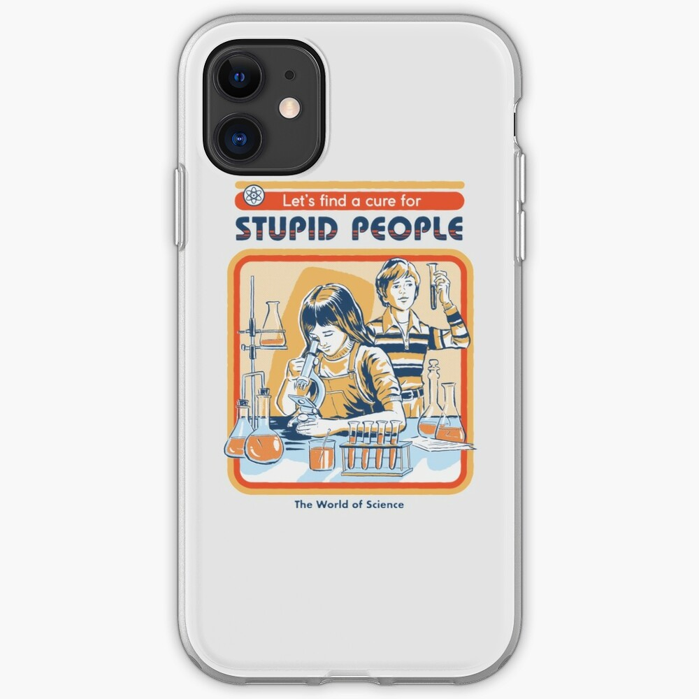 A Cure For Stupid People iPhone Case & Cover