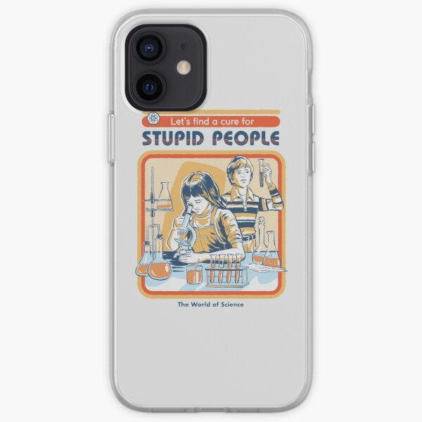 A Cure For Stupid People iPhone Soft Case