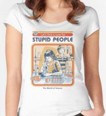A Cure For Stupid People Women's Fitted Scoop T-Shirt