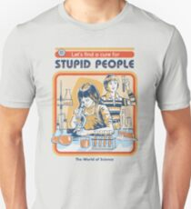 A Cure For Stupid People Unisex T-Shirt