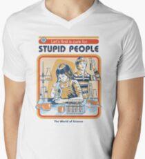 Camiseta de cuello en V Una cura para la gente estúpida
