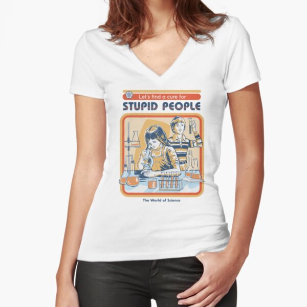 A Cure For Stupid People Fitted V-Neck T-Shirt