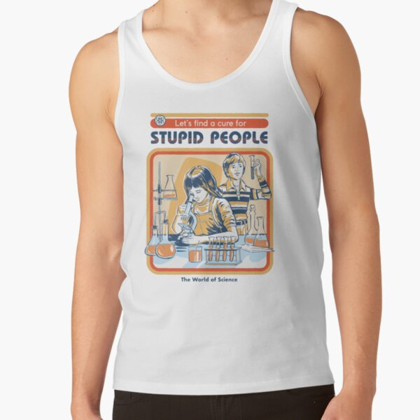 A Cure For Stupid People Tank Top