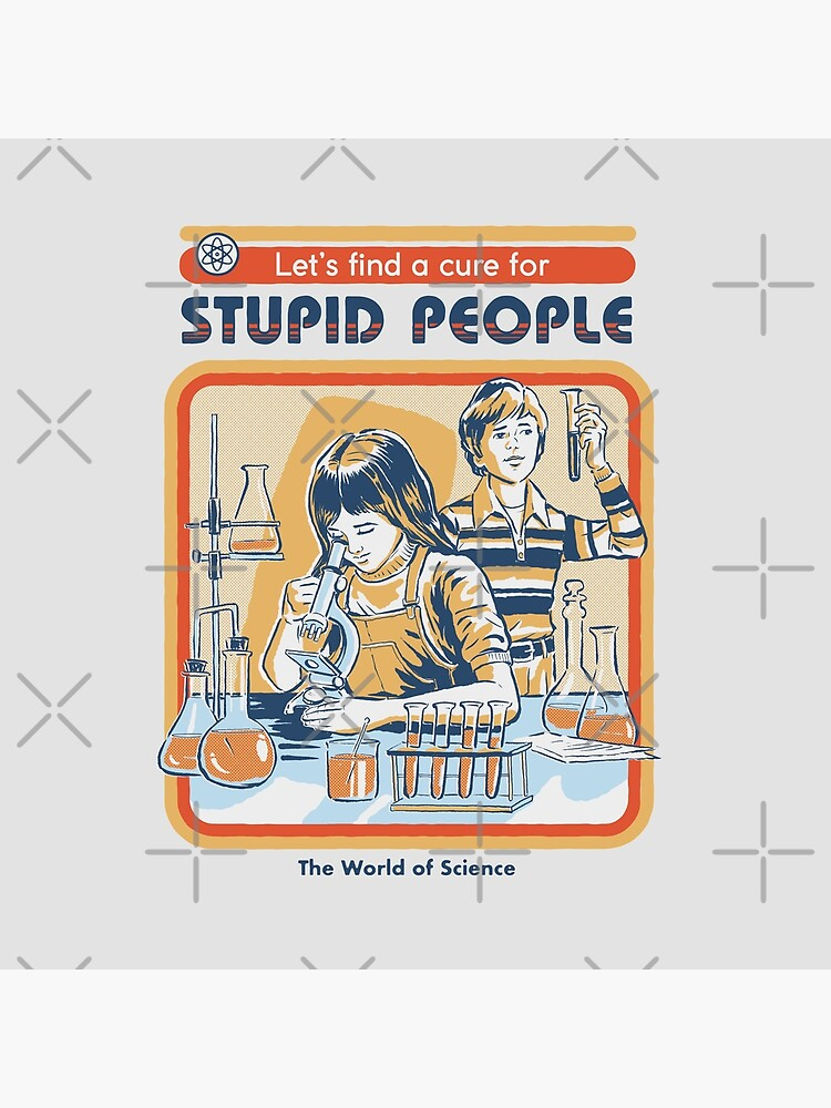 A Cure For Stupid People by stevenrhodes