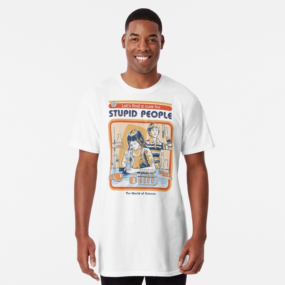 A Cure For Stupid People Long T-Shirt