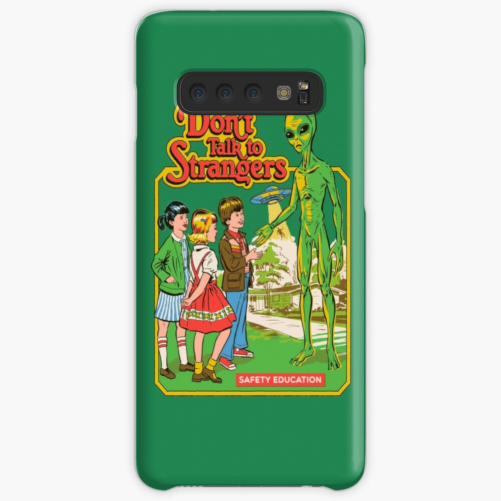 Don't Talk To Strangers Case & Skin for Samsung Galaxy