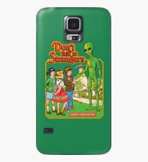 Don't Talk To Strangers Case/Skin for Samsung Galaxy