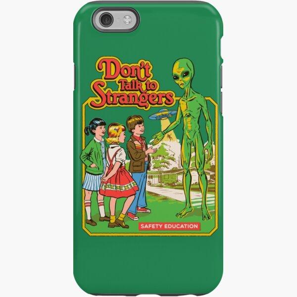 Don't Talk To Strangers iPhone Tough Case