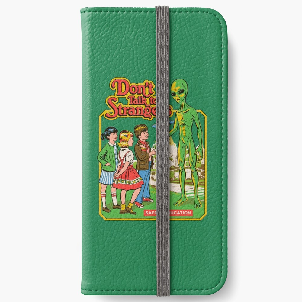 Don't Talk To Strangers iPhone Wallet