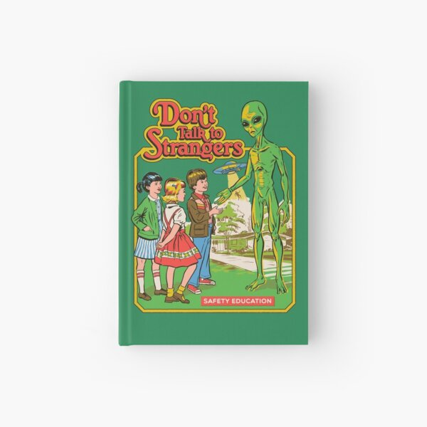 Don't Talk To Strangers Hardcover Journal