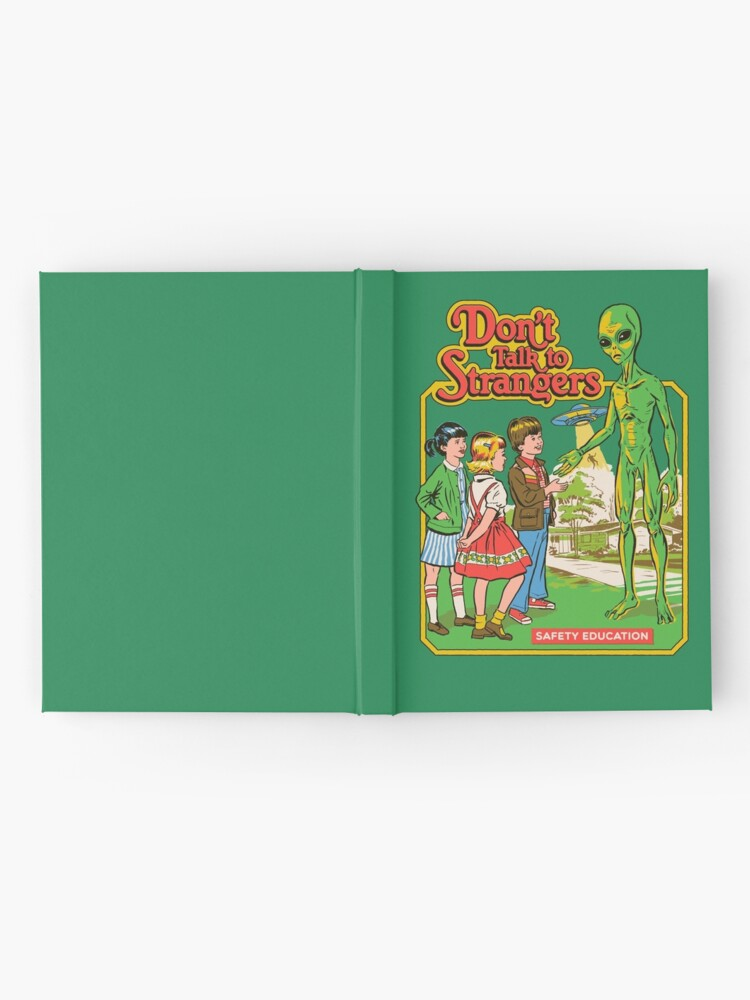 Alternate view of Don't Talk To Strangers Hardcover Journal