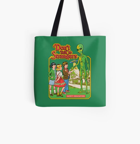 Don't Talk To Strangers All Over Print Tote Bag