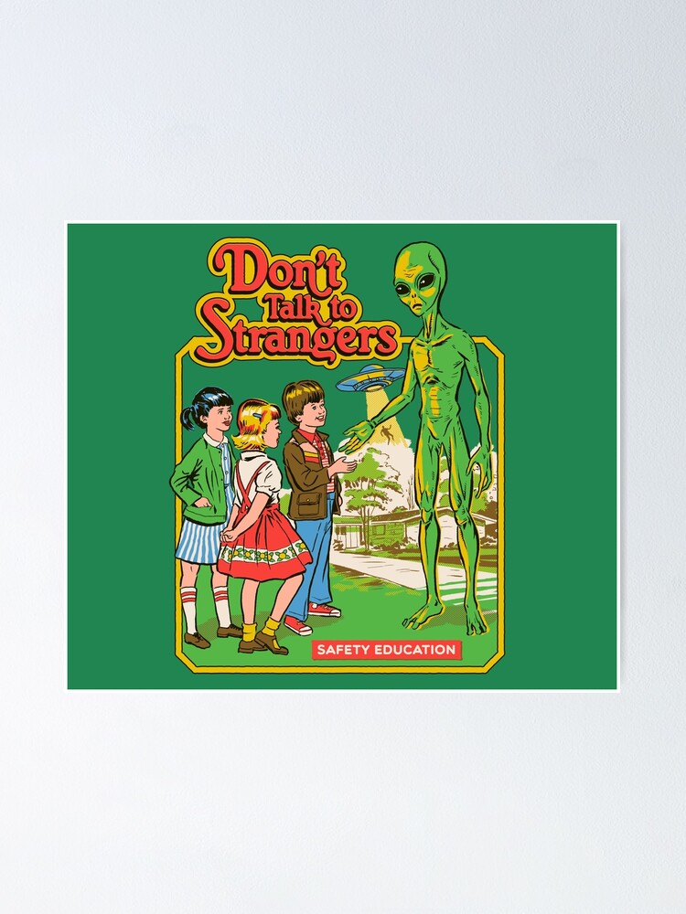 Alternate view of Don't Talk To Strangers Poster