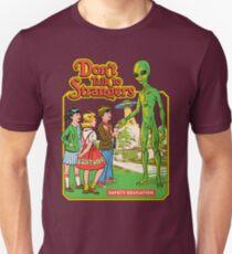 Don't Talk To Strangers Slim Fit T-Shirt