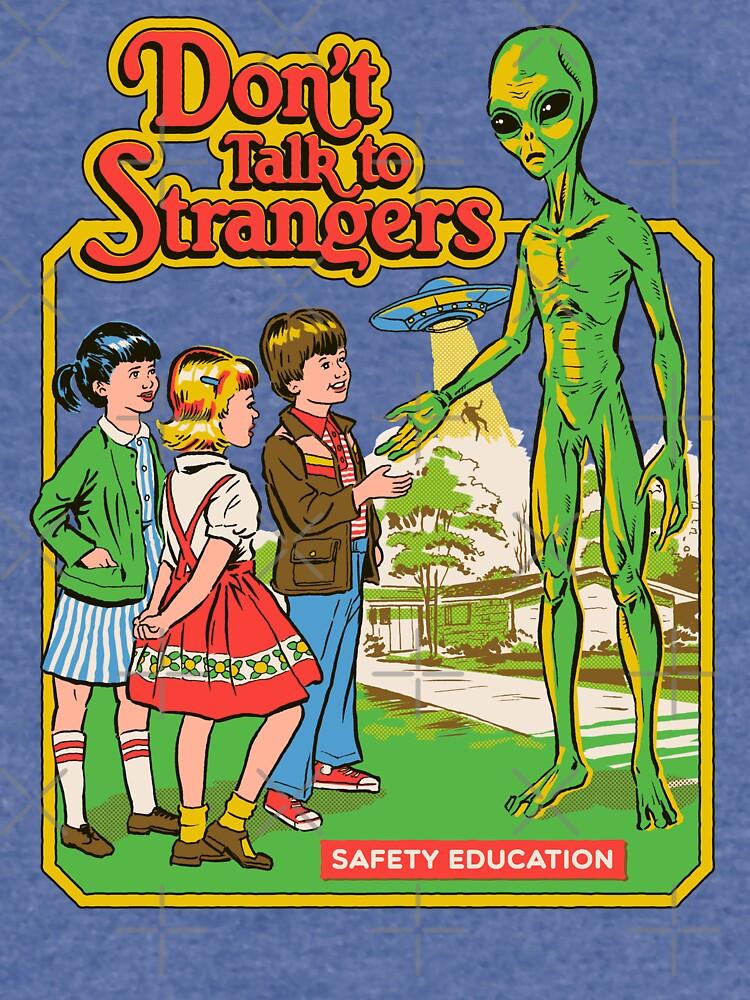 Don't Talk To Strangers by stevenrhodes