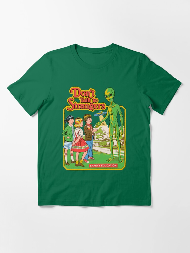 Alternate view of Don't Talk To Strangers Essential T-Shirt