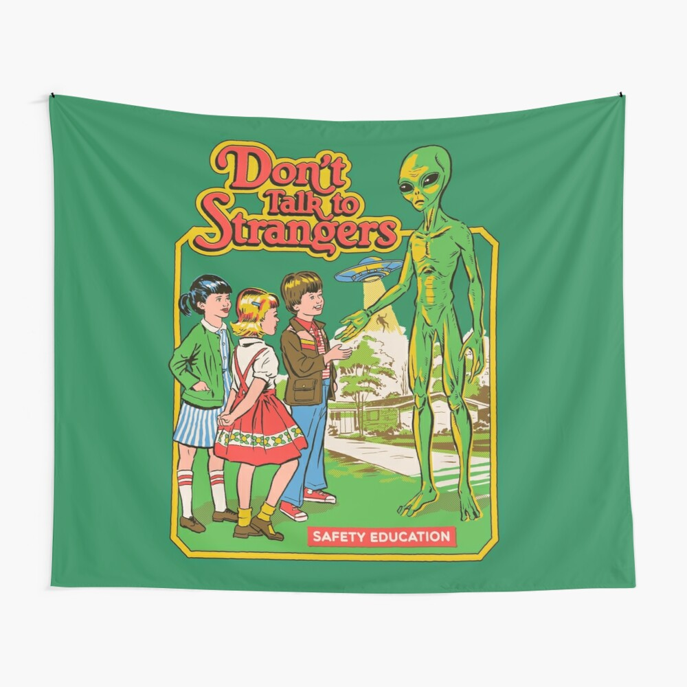 Don't Talk To Strangers Wall Tapestry