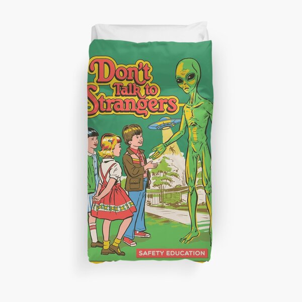 Don't Talk To Strangers Duvet Cover