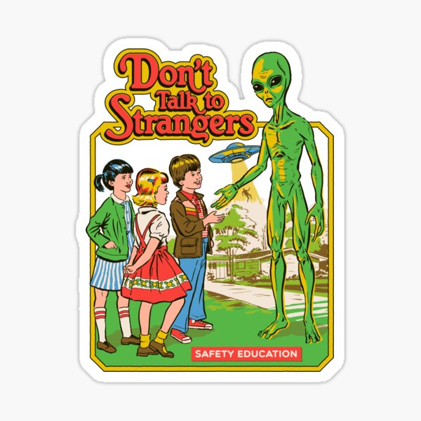Don't Talk To Strangers Sticker