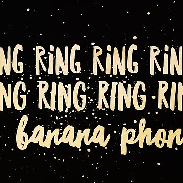 Ring ring ring ring Banana phone by FrenchToasty