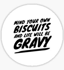 Mind Your Own Biscuits Sticker