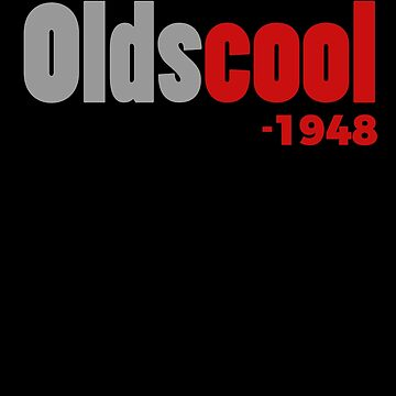 Olds cool 1948 Shirt Funny 70th Birthday T-Shirt Great Gift for People Born in 1948 Unisex Short-Sleeve Jersey Tee by CrusaderStore