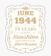 June 1944 Sunshine Mixed With A Little Hurricane Sticker
