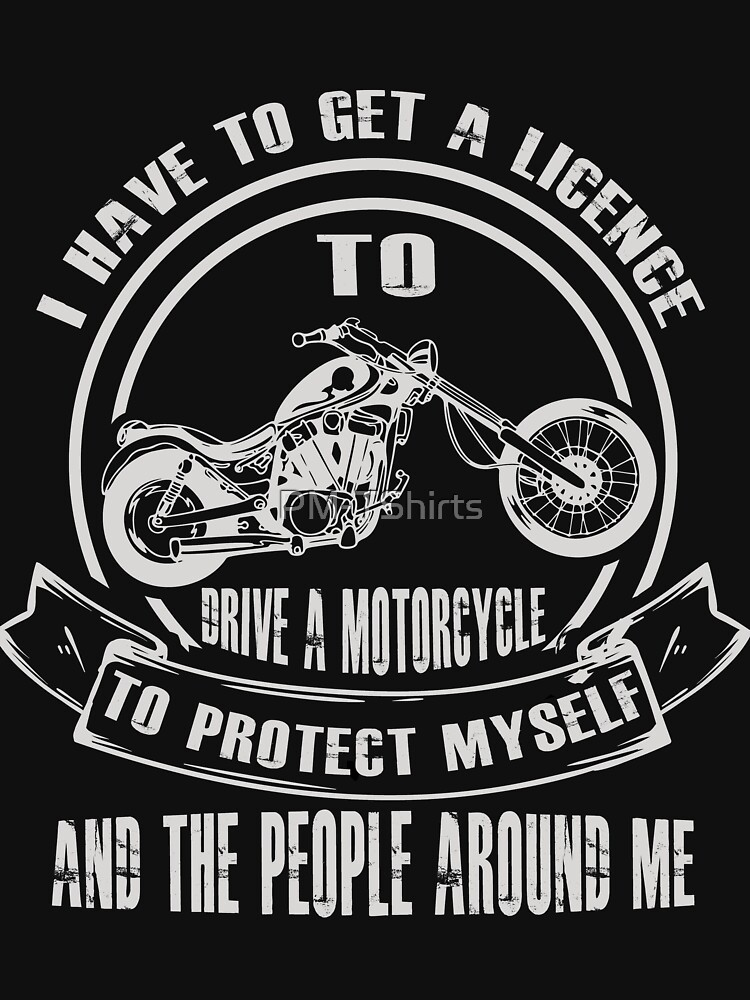 Sarcastic motorcyclist design by PM-TShirts